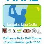 Finał Lubuskiej Ligi Golfa