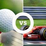 Golf vs. Formula 1