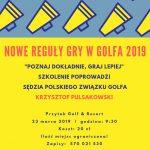 Szkolenie z NOWYCH REGUŁ GRY W GOLFA 2019